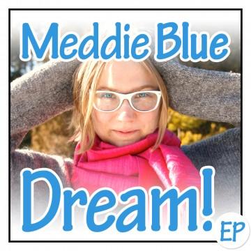 Dream! EP (Meddie Blue)